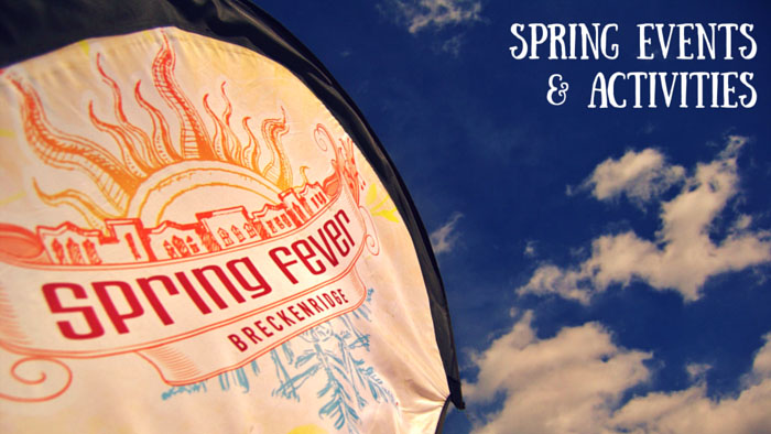 Spring Fever Breckenridge